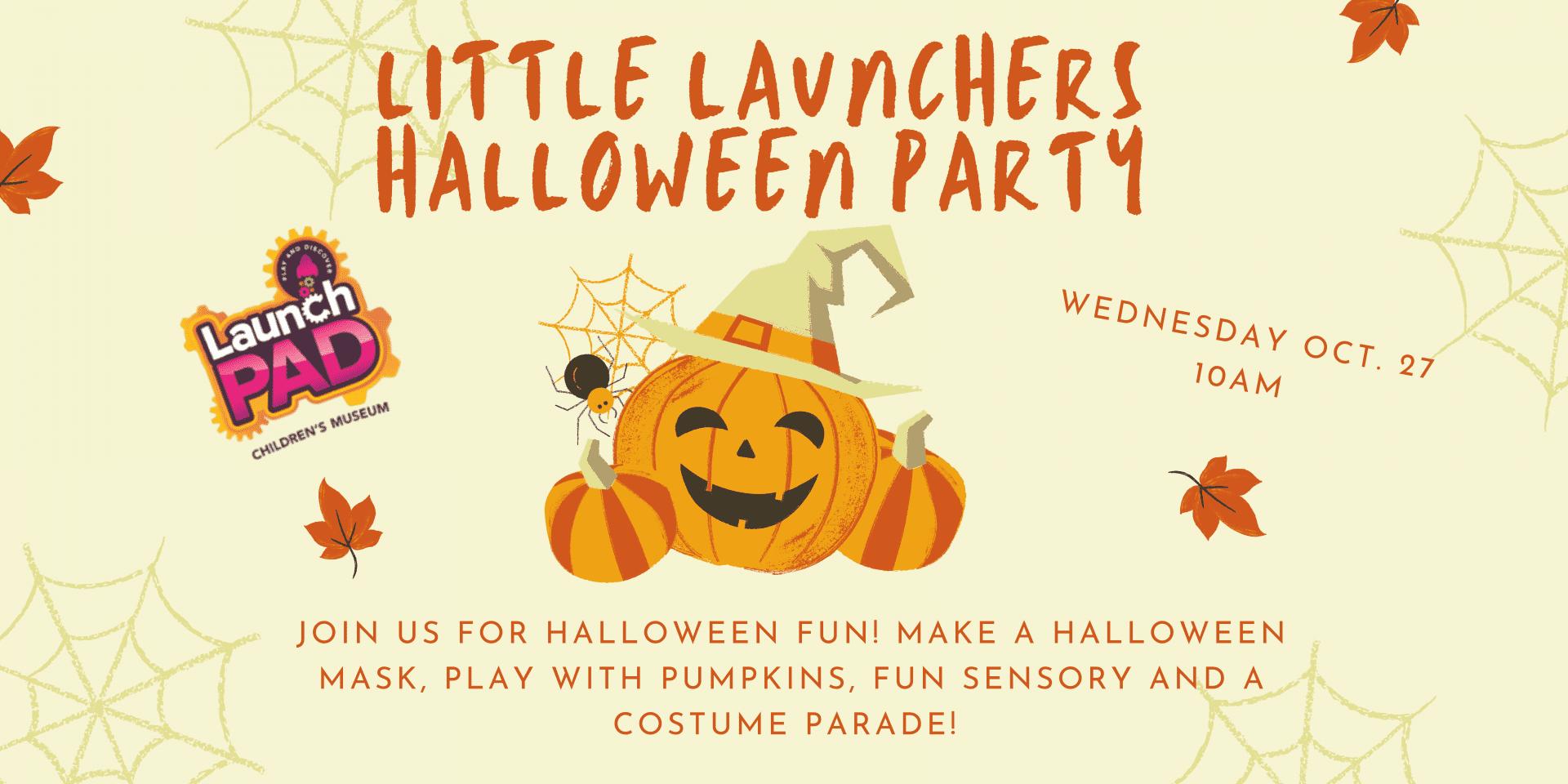 Little Launchers Halloween Party
